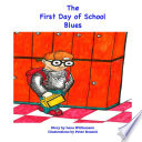 The First Day of School Blues