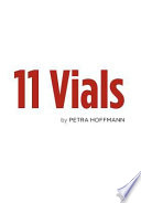 11 Vials : intrigue, death, loss, gain, anger, hurt, pain, betrayal,...