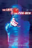The Last of the Con Men