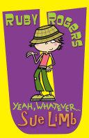 Ruby Rogers Yeah Whatever