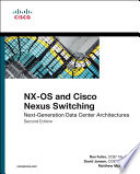 NX OS and Cisco Nexus Switching