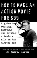 How to Make an Action Movie For  99