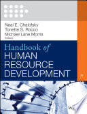 Handbook of human resource development / Neal E. Chalofsky, Tonette S. Rocco, Michael Lane Morris, editors.