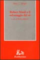Robert Musil e il salvataggio del sé