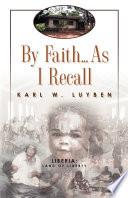 By Faith   As I Recall