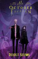 The October Faction  Deadly Season