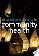 Arts Development in Community Health