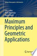 Maximum Principles and Geometric Applications