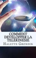 Comment Developper la Telekinesie