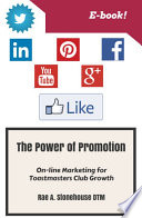 The Power of Promotion  On line Marketing For Toastmasters Club Growth