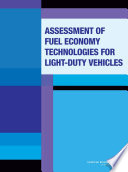 Assessment of Fuel Economy Technologies for Light Duty Vehicles