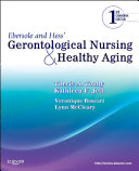 Ebersole and Hess  Gerontological Nursing and Healthy Aging  Canadian Edition