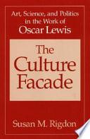 The Culture Facade