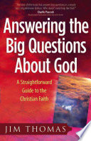 Answering The Big Questions About God