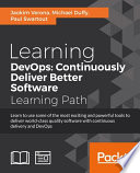 Learning DevOps  Continuously Deliver Better Software