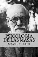 Psicologia De Las Masas Spanish Edition
