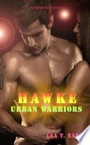 Hawke - Urban Warriors 4
