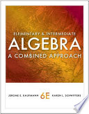 Elementary and Intermediate Algebra  A Combined Approach