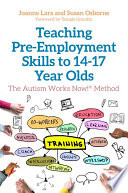 Teaching Pre Employment Skills To 14 17 Year Olds