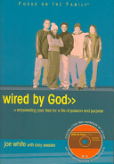 Wired by God