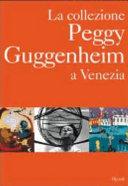 La collezione Peggy Guggenheim a Venezia
