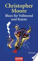 Blues f  r Vollmond und Kojote