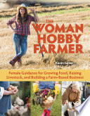 The Woman Hobby Farmer