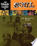 All Music Guide to Soul Book PDF