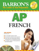 Barron's AP French 2008 With Exercises And A Series Of