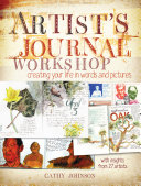 Artist's Journal Workshop : a powerful creative tool, offering you a...