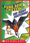 The Birdy Snatchers A Branches Book Kung Pow Chicken 3  book