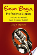 Susan Boyle  Professional Singer  The First Six Months