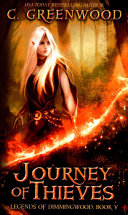 Journey of Thieves by C. Greenwood