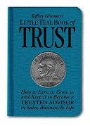 Jeffrey Gitomer S Little Teal Book Of Trust book