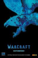 Warcraft - Waffenbrüder