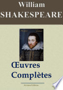 William Shakespeare   Oeuvres compl  tes     53 titres  Nouvelle   dition enrichie