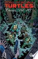 Teenage Mutant Ninja Turtles Classics, Vol. 10