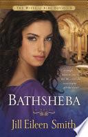 Bathsheba  The Wives of King David Book  3