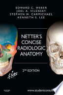 Netter s Concise Radiologic Anatomy E Book