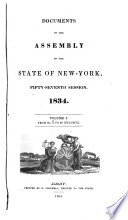 DOCUMENTS OF THE ASSEMBLY OF THE STATE OF NEW YORK FIFTY SEVENTH SESSION  1834