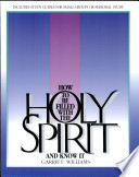How To Be Filled Wth The Holy Spirit And Know It