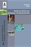 Inhalte und Themen des Bewegungs- und Sportunterrichts