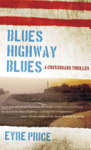Blues Highway Blues Wearing His Finger On A