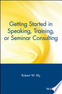 Getting Started in Speaking  Training  or Seminar Consulting