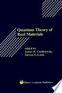 Quantum Theory Of Real Materials book