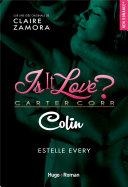 Is it love - Colin -Extrait offert-