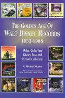 The Golden Age of Walt Disney Records  1933 1988