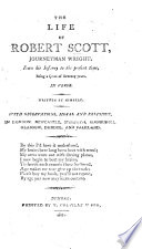 The Life Of Robert Scott Journeyman Wright In Verse Written By Himself With Observations Moral And Religious Etc