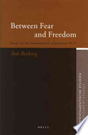 Between Fear And Freedom