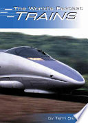 The World s Fastest Trains